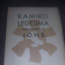 Libros de segunda mano: RAMIRO LEDESMA FUNDADOR DE LAS JONS- MADRID 1941 REF. EST. 124. Lote 88929660