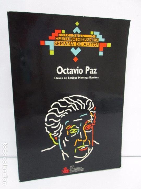 OCTAVIO PAZ. EDICION DE ENRIQUE MONTOYA RAMIREZ. CULTURA HISPANICA 1989. VER FOTOGRAFIAS ADJUNTAS (Libros de Segunda Mano - Biografías)