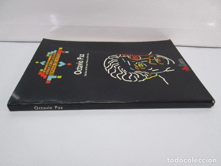 Libros de segunda mano: OCTAVIO PAZ. EDICION DE ENRIQUE MONTOYA RAMIREZ. CULTURA HISPANICA 1989. VER FOTOGRAFIAS ADJUNTAS - Foto 2 - 89058144