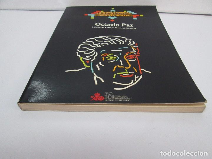 Libros de segunda mano: OCTAVIO PAZ. EDICION DE ENRIQUE MONTOYA RAMIREZ. CULTURA HISPANICA 1989. VER FOTOGRAFIAS ADJUNTAS - Foto 3 - 89058144