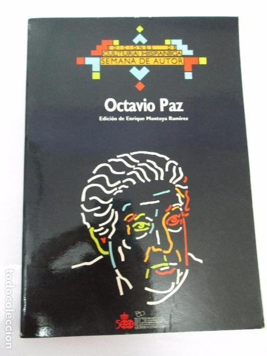 Libros de segunda mano: OCTAVIO PAZ. EDICION DE ENRIQUE MONTOYA RAMIREZ. CULTURA HISPANICA 1989. VER FOTOGRAFIAS ADJUNTAS - Foto 6 - 89058144