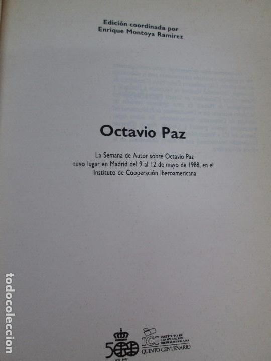 Libros de segunda mano: OCTAVIO PAZ. EDICION DE ENRIQUE MONTOYA RAMIREZ. CULTURA HISPANICA 1989. VER FOTOGRAFIAS ADJUNTAS - Foto 7 - 89058144