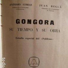 Libros de segunda mano: GONGORA SU TIEMPO Y SU OBRA . Lote 89224536