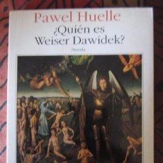 Libros de segunda mano: ¿QUIÉN ES WEISER DAWIDEK? - DE PAWEL HUELLE - EDITORIAL SEIX BARRAL - 1ª EDICIÓN - NOVIEMBRE 1991.. Lote 89569128