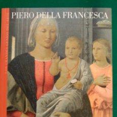 Libros de segunda mano: PIERO DELLA FRANCESCA - Nº 14 COLECCION LOS GRANDES GENIOS DEL ARTE . Lote 90111136