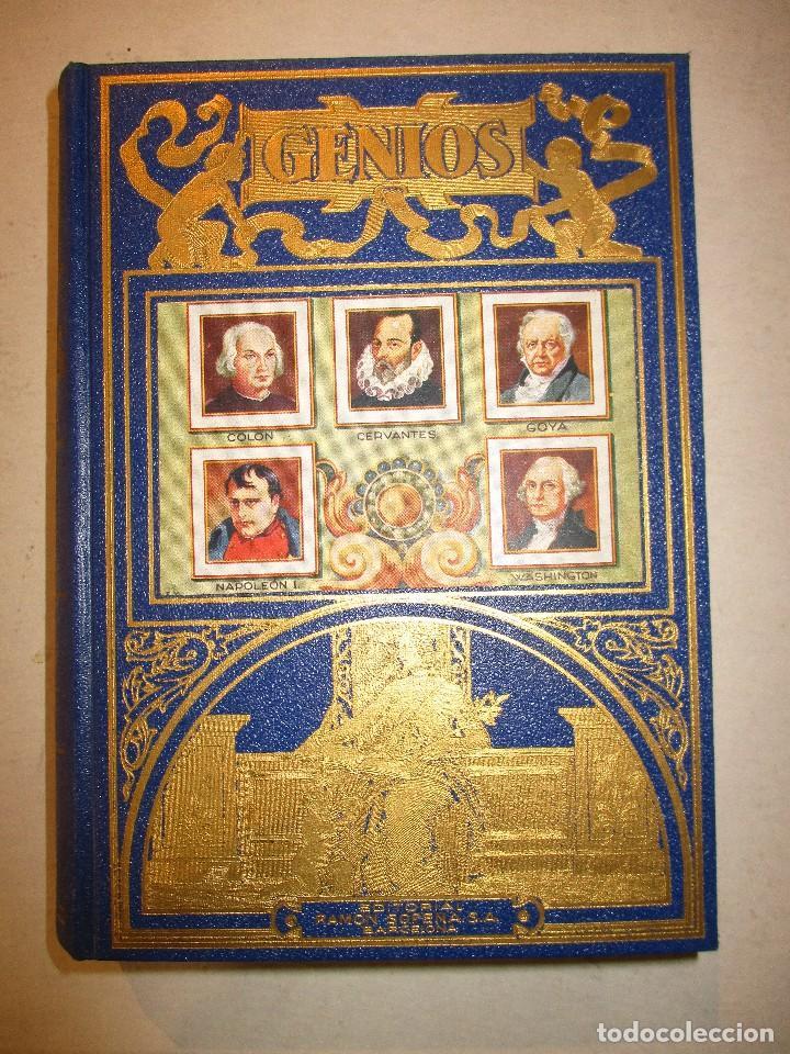GENIOS-NAPOLEON-CERVANTES-GOYA-COLON..EDITORIAL RAMON SOPENA (Libros de Segunda Mano - Biografías)