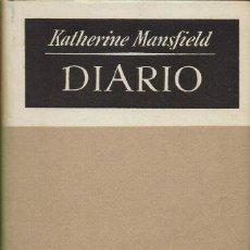Libros de segunda mano: DIARIO DE KATHERINE MANSFIELD. 1948. (5.1).. Lote 90504890