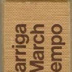 Libros de segunda mano: JUAN MARCH Y SU TIEMPO, POR RAMÓN GARRIGA. 1976. (5.1). Lote 90534080