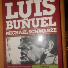 Libros de segunda mano: MICHAEL SCHWARZE LUIS BUÑUEL PLAZA JANES EDITORES BARCELONA 1988 1ª EDICION. Lote 90622490