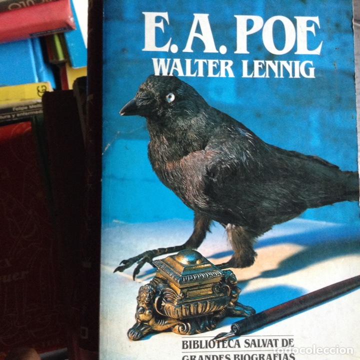 E. A. POE. BIOGRAFÍA. WALTER LENNIG (Libros de Segunda Mano - Biografías)