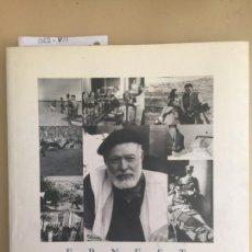 Libros de segunda mano: ERNEST HEMINGWAY EN NUESTRO TIEMPO. AÑO 1999.. Lote 90980305
