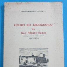 Libros de segunda mano: ESTUDIO BIO-BIBLIÓGRAFICO DE DON HILARIÓN ESLAVA. MÚSICO NAVARRO 1807-1878.PAMPLONA 1978. 94 + 8 PÁG. Lote 91258625