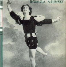 Libros de segunda mano: VIDA DE NIJINSKY, POR ROMOLA NIJINSKY. 1944 (5.1).. Lote 91319285