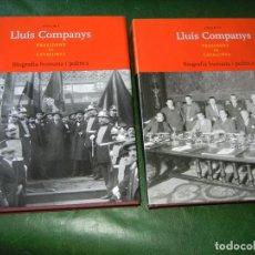 Libros de segunda mano: LLUIS COMPANYS. PRESIDENT DE CATALUNYA. BIOGRAFIA HUMANA Y POLITICA - 2 VOLUMENES + CD. Lote 91337855
