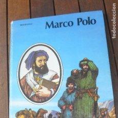 Libros de segunda mano: MARCO POLO - EDITORIAL MOLINO. BIOGRAFIA ILUSTRADA. Lote 91449680