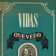 Libros de segunda mano: QUEVEDO, POR ANTONIO ESPINA. AÑO 1945. (7.1). Lote 91850640