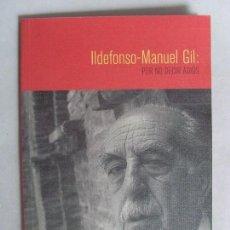 Libros de segunda mano: ILDEFONSO MANUEL GIL, POR NO DECIR ADIÓS / 2003. Lote 92174120