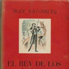 Libros de segunda mano: EL REY DE LOS VALSES, POR MAX KRÖNBERG. AÑO 1945. (7.1). Lote 92275330
