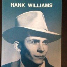 Libros de segunda mano: HANK WILLIAMS - EDUARDO JORDÁ. Lote 93669037