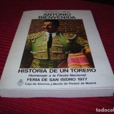 Libros de segunda mano: LIBRO ANTONIO BIENVENIDA.HISTORIA DE UN TORERO.POR FILIBERTO MIRA.. Lote 93910520