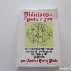 Libros de segunda mano: AMÉRICO CORTEZ PINTO. DIÓNISOS: POETA E REY. RM82002. . Lote 94672231