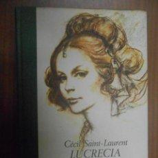 Libros de segunda mano: CECIL SAINT LAURENT LUCRECIA BORGIA BARCELONA 1974 PLAZA JANES. Lote 73304259