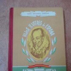 Libros de segunda mano: HIJOS ILUSTRES DE ESPAÑA CERVANTES PRIMERA EDICIÓN EDITORIAL SÁNCHEZ RODRIGO PLASENCIA 1962. Lote 95755459