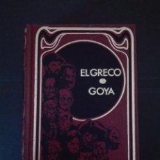 Libros de segunda mano: EL GRECO Y GOYA. Lote 95893367