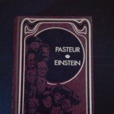 Libros de segunda mano: PASTEUR Y EINSTEIN . Lote 95893507