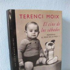Libros de segunda mano: EL CINE DE LOS SÁBADOS: EL PESO DE LA PAJA 1. MEMORIAS DE TERENCI MOIX I 1ª EDICIÓN 1994. BIOGRAFÍA. Lote 95998039