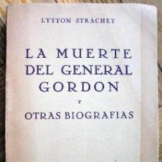 Libros de segunda mano - LA MUERTE DEL GENERAL GORDON - LYTTON STRACHEY - REV. OCCIDENTE.1943 - 96332155