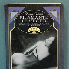 Libros de segunda mano: EL AMANTE PERFECTO. BRENDA VENUS. Lote 97061527