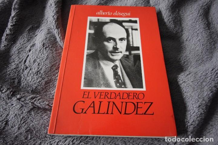 el verdadero galíndez - alberto elósegui - Comprar Libros de ... 05eaecf28a7