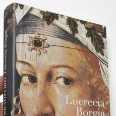 Libros de segunda mano: LUCRECIA BORGIA - SARAH BRADFORD. Lote 97194963