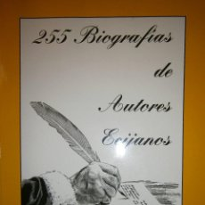Livros em segunda mão: 255 BIOGRAFIAS DE AUTORES ECIJANOS VICENTE DURAN RECIO ECIJA 1992 FIRMADO. Lote 97613827