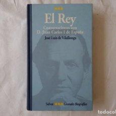 Libros de segunda mano: GRANDES BIOGRAFIAS. EL REY. JOSE LUIS DE VILLALONGA. Lote 97844439