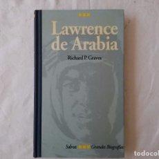 Libros de segunda mano: GRANDES BIOGRAFIAS. LAWRENCE DE ARABIA. Lote 97845203