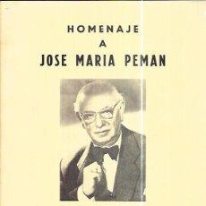 Libros de segunda mano: HOMENAJE A JOSE MARÍA PEMAN. ORGANIZADO POR EL CLUB URBIS Y EL 3º PROGRAMA DE RADIO NACIONAL.1975. Lote 97904795