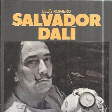 Libros de segunda mano: SALVADOR DALÍ. COL-LECCIÓ PERE VERGÉS DE BIOGRAFIES. LLUÍS ROMERO. EDICIONS 62.. Lote 98177115