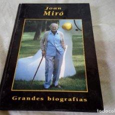 Libros de segunda mano: JOAN MIRÓ - GRANDES BIOGRAFIAS - EDICIONES RUEDA 1999. Lote 98195595