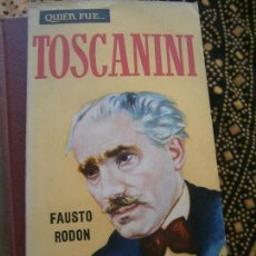 Libri di seconda mano: LIBRO QUIEN FUE... Nº62 TOSCANTINI FAUSTO RODON 1960 ED. G.P. L-15701. Lote 98223555