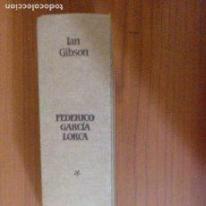 Libros de segunda mano: FEDERICO GARCÍA LORCA. 1. DE FUENTE VAQUEROS A NUEVA YORK (1898-1929). Lote 98388539