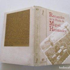 Libros de segunda mano: JOSEFINA MANRESA. RECUERDOS DE LA VIUDA DE MIGUEL HERNÁNDEZ. RMT83244. . Lote 98574527