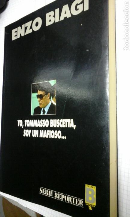 YO, TOMMASSO BUSCETTA, SOY UN MAFIOSO.ENZO BIAGI.1 EDICION 1989 (Libros de Segunda Mano - Biografías)