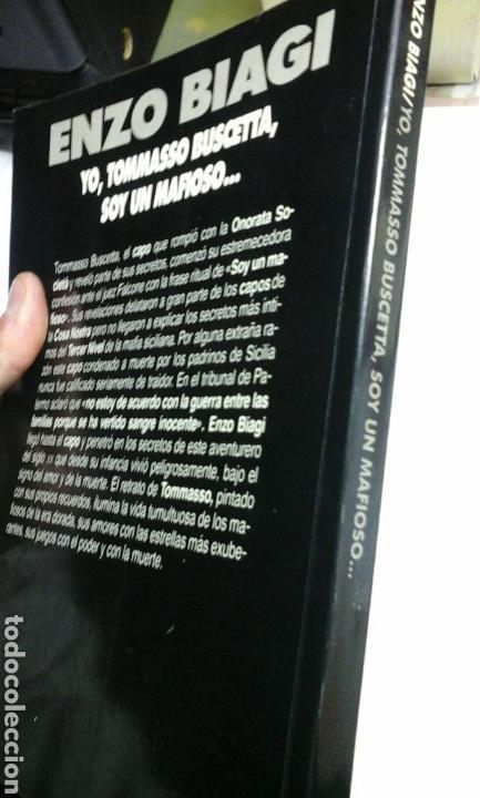 Libros de segunda mano: Yo, Tommasso Buscetta, soy un mafioso.Enzo Biagi.1 edicion 1989 - Foto 2 - 98580415