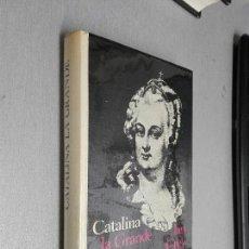 Libros de segunda mano: CATALINA LA GRANDE / IAN GREY / CÍRCULO DE LECTORES. Lote 98838119