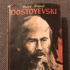 Libros de segunda mano: DOSTOYEVSKI, HENRI TROYAT (A.1946) COLECCIONISTAS!. Lote 99970655
