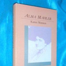 Libros de segunda mano: ALMA MAHLER, KAREN MONSON · EDHASA, 1988 - 354 PÁGINAS. Lote 99970839