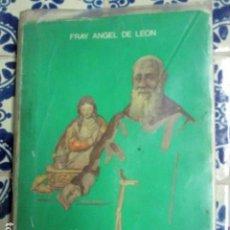 Libros de segunda mano: VIDA DE FRAY LEOPOLDO DE ALPANDEIRE. MENDIGO POR DIOS. FRAY ÁNGEL DE LEÓN. 1986. Lote 100212339