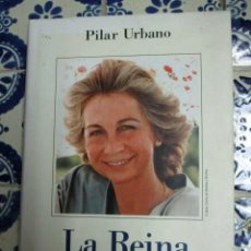 Libros de segunda mano: LA REINA. PILAR URBANO. 2005 PEDIDO MÍNIMO 5€. Lote 100212647